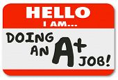 Hello I Am Doing an A Plus Job words on name tag sticker bragging of your great grade or score for p