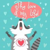 picture of coon dog  - Card to the birthday or other holiday with cute raccoon and a declaration of love - JPG