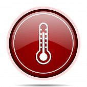 Thermometer red glossy round web icon. Circle isolated internet button for webdesign and smartphone  poster