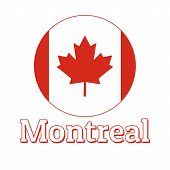 Round Button Icon Of National Flag Of Canada With Red Maple Leaf On The White Background And Letteri poster