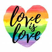 Love Is Love Lettering On Watercolor Rainbow Spectrum Heart Shape. Homosexuality Emblem Isolated On  poster