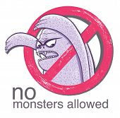 No Monster Allowd Sign