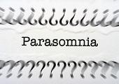 Parasomnia Concept