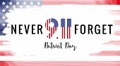 Patriot Day Usa Never Forget 9.11 Vector Poster. Patriot Day, September 11, We Will Never Forget Wit poster