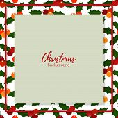 Christmas Holiday Season Background With Holly Berries Branch And Copy Space.  Design For Greeting S poster