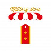 Army Clothes, Military Store Sign, Emblem. Red And White Striped Awning Tent. Army Insignia Icon. Go poster