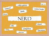 picture of dorky  - Nerd Corkboard Word Concept with great terms such as geek school glasses dorky and more - JPG