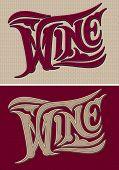 Set Of Vector Calligraphic Inscriptions Wine