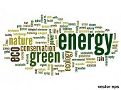 Vector concept or conceptual abstract green energy ecology and conservation word cloud text on white