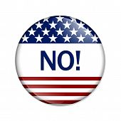 picture of just say no  - Just say No Button A white button red stripes and stars with word No isolated on a white background - JPG