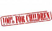 One Hundred Percent For Children