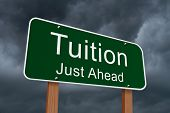 Tuition Just Ahead Sign