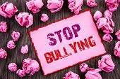 Handwriting Text Showing Stop Bullying. Business Photo Showcasing Awareness Problem About Violence A poster