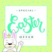 Hand Sketched Special Easter Offer Text With Joyful White Bunny As Pascha Logotype, Badge And Icon.  poster