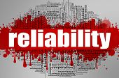 Reliability Word Cloud. Creative Illustration Of Idea Word Lettering Typography . 3d Rendering. poster