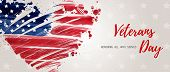 Usa Veterans Day Background. Abstract Grunge Brushed Flag In Heart Shape. Template For United States poster
