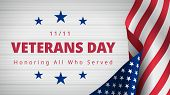 Happy And Free Veterans Day November 11th. Honoring All Who Served Greeting Card. Beautiful Composit poster