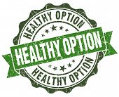 Healthy Option Green Grunge Retro Vintage Isolated Seal