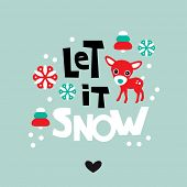 Let it snow holiday postcard cover design with Christmas tree and reindeer and hand lettering backgr