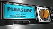 Pleasure on Display of Vending Machine.