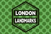 Handwriting Text London Landmarks. Concept Meaning Most Iconic Landmarks And Mustsee London Attracti poster