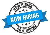 Now Hiring Label. Now Hiring Blue Band Sign. Now Hiring poster