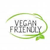 Vegan Friendly Label And High Quality Product Badges. Bio Home Made Food Organic Product Pure Health poster