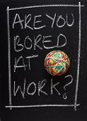 stock photo of boring  - Are You Bored at Work - JPG