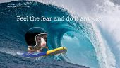 Feel the fear and do it anyway. A surfing rat with a crash helmet on a big wave. Motivational and courageous themes.