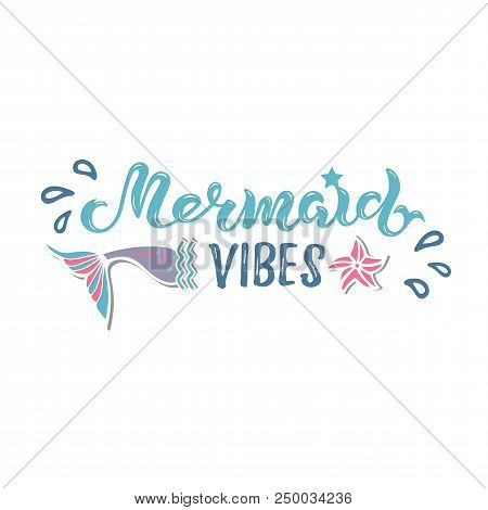 Mermaid Vibes Vector Illustration With