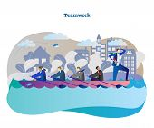 Business Teamwork Conceptual Vector Illustration With Rowing Team Unity And Leader Moving To Success poster