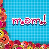 Happy Mothers Day background with text MOM on abstract blue background.