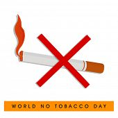 World No Tobacco Day poster, banner or flyer design with burring cigarette and cross sign on white b