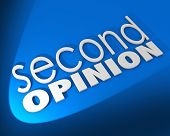 Second Opinion words different judgment verification diagnosis