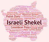 foto of shekel  - Israeli Shekel Indicating Exchange Rate And Currencies - JPG