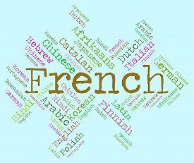 stock photo of dialect  - French Language Represents Translator Lingo And Communication - JPG