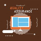 Writing Note Showing Quality Assurance. Business Photo Showcasing Ensures A Certain Level Of Quality poster