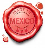 picture of mexican  - made in Mexico original product buy local buy authentic Mexican quality label red wax stamp seal - JPG