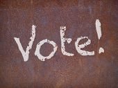 Vote Sign On A Rusty Steel Plate