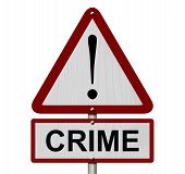 Crime Caution Sign