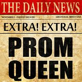 prom queen, newspaper article text poster