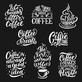 Coffee Drink Quotes And Cafe Lettering. Vector Calligraphy Messages With Coffee Cup, Bean And Steam  poster