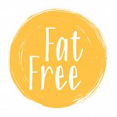 Fat Free Icon, Package Label Vector Graphic Design. Diet Concept Fat Free Ingredients Products Label poster