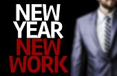 Business man with the text Great Ideas New Year New Work in a concept image