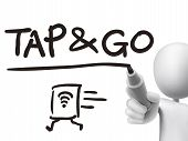Tap And Go Words Written By 3D Man