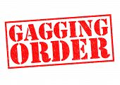 picture of gag  - GAGGING ORDER red Rubber Stamp over a white background - JPG