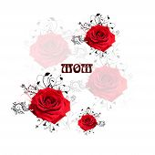 mom roses
