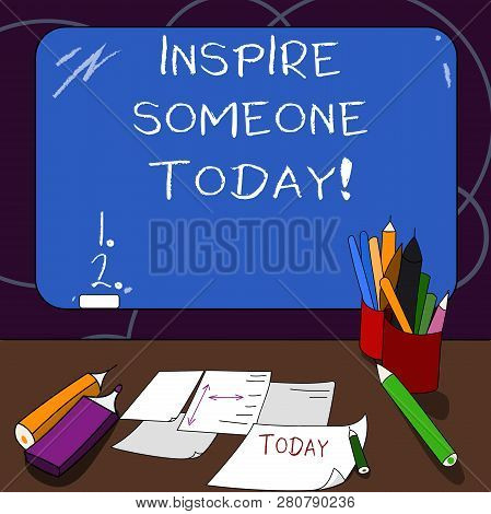 Handwriting Text Inspire Someone Today