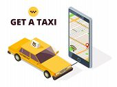 Isometric Mobile Taxi And Gps City Map. Navigation System For Taxi And Life With 3d Smartphone And T poster