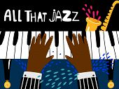 Jazz Piano Poster. Blues And Jazz Rhythm Musical Art Festival Vector Background. Jazz Play Piano, Mu poster